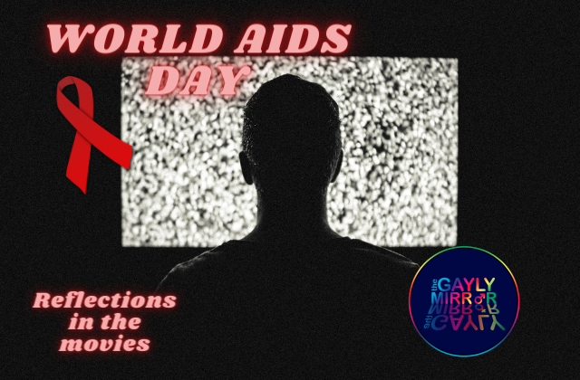 World AIDS Day – reflections in the movies
