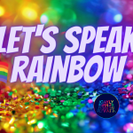 Let's Speak Rainbow