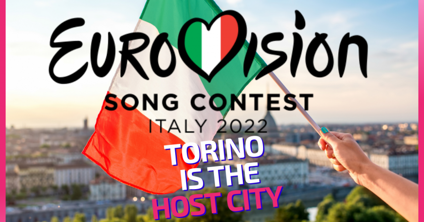Eurovision Song Contest 2022 – Torino will host the event